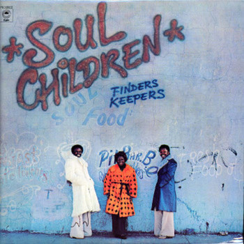 Finders Keepers by The Soul Children.jpg