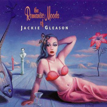 The Romantic Moods of Jackie Gleason.jpg